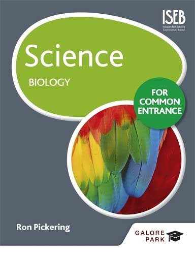 Science for Common Entrance: Biology By Ron Pickering