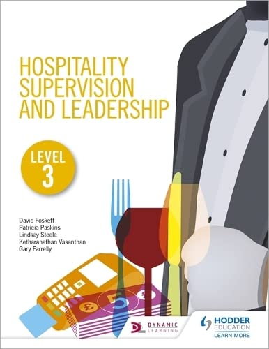 Hospitality Supervision and Leadership Level 3 By Patricia Paskins