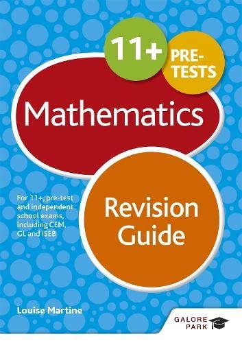 11+ Maths Revision Guide von Louise Martine