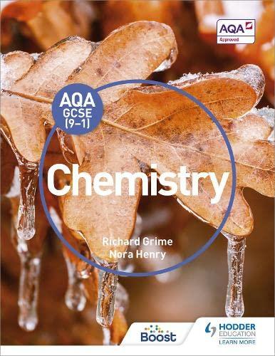 AQA GCSE (9-1) Chemistry Student Book By Richard Grime