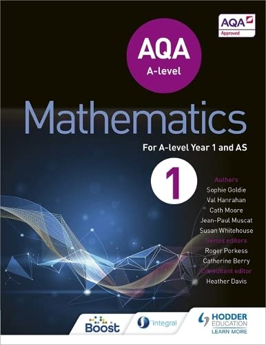 AQA A Level Mathematics Year 1 (AS) (Aqa a Level As) By Sophie Goldie