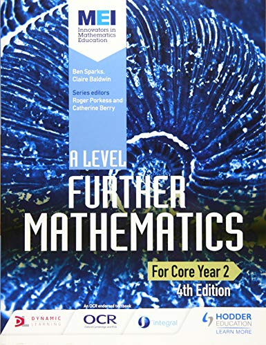 MEI A Level Further Mathematics Core Year 2 4th Edition By Ben Sparks