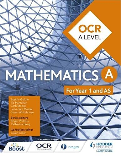 OCR A Level Mathematics Year 1 (AS) By Sophie Goldie