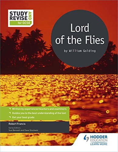 Study and Revise for GCSE: Lord of the Flies By Robert Francis