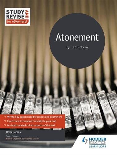 Study and Revise for AS/A-level: Atonement By David Arthur James