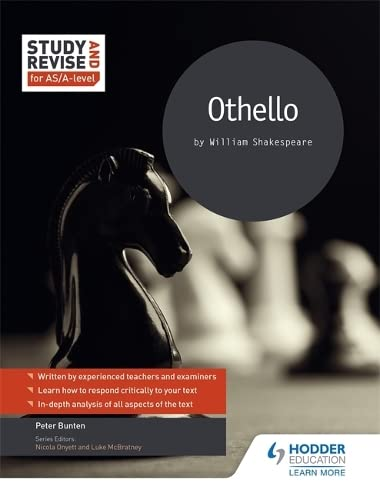 Study and Revise for AS/A-level: Othello By Pete Bunten