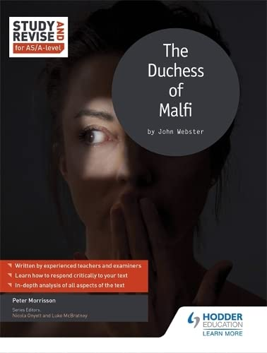 Study and Revise for AS/A-level: The Duchess of Malfi (Study & Revise) By Peter Morrisson