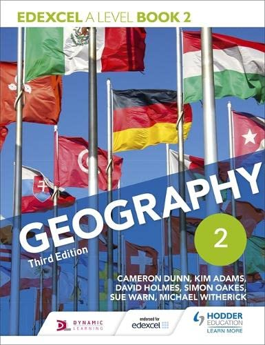 Edexcel A level Geography Book 2 Third Edition By Cameron Dunn