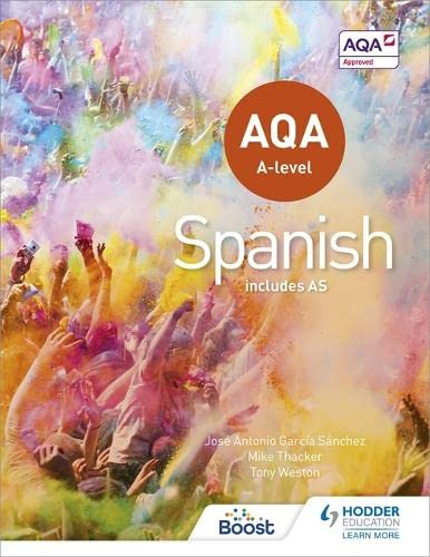 AQA A-level Spanish (includes AS) By Mike Thacker