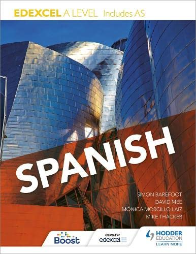 Edexcel A level Spanish (includes AS) By Mike Thacker