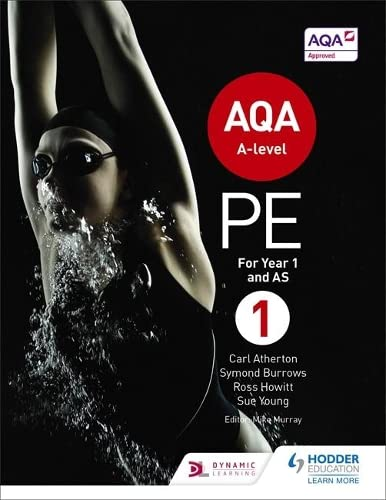 AQA A-level PE Book 1 AQA A-level PE Book 1: For A-level year 1 and AS By Carl Atherton