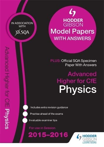 Advanced Higher Physics 2015/16 SQA Specimen and Hodder Gibson Model Papers By SQA