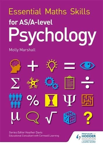 Essential Maths Skills for AS/A Level Psychology By Molly Marshall