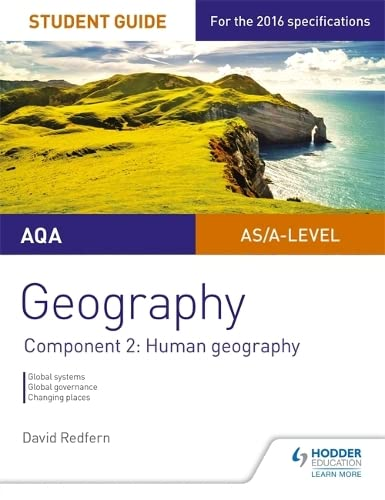 AQA AS/A Level Geography Student Guide: Component 2: Human Geography By David Redfern