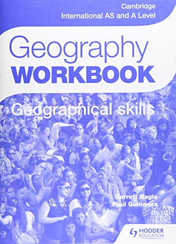 Cambridge International AS and A Level Geography Skills Workbook (Cambridge Intl As/a Workbook) By Paul Guinness