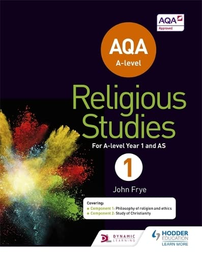 AQA A-level Religious Studies Year 1: Including AS By John Frye