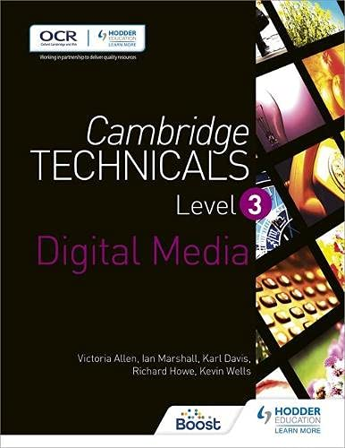 Cambridge Technicals Level 3 Digital Media by Victoria Allen