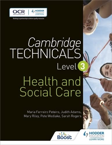Cambridge Technicals Level 3 Health and Social Care (Cambridge Technicals 2016) By Maria Ferreiro Peteiro