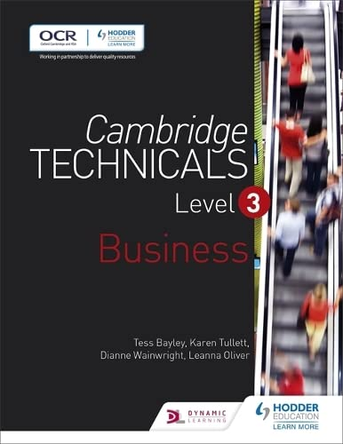Cambridge Technicals Level 3 Business By Tess Bayley
