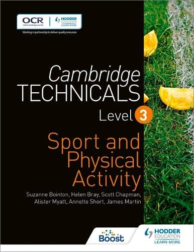 Cambridge Technicals Level 3 Sport and Physical Activity By Helen Bray