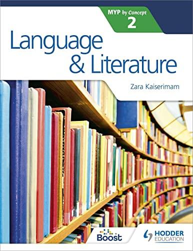 Language and Literature for the IB MYP 2 von Zara Kaiserimam