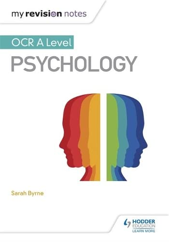 My Revision Notes: OCR A Level Psychology By Sarah Byrne
