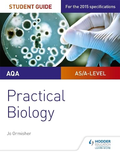 AQA A-level Biology Student Guide: Practical Biology (Aqa Student Guides) By Jo Ormisher