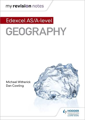 My Revision Notes: Edexcel AS/A-level Geography By Michael Witherick