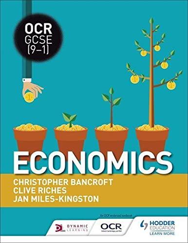 OCR GCSE (9-1) Economics By Clive Riches