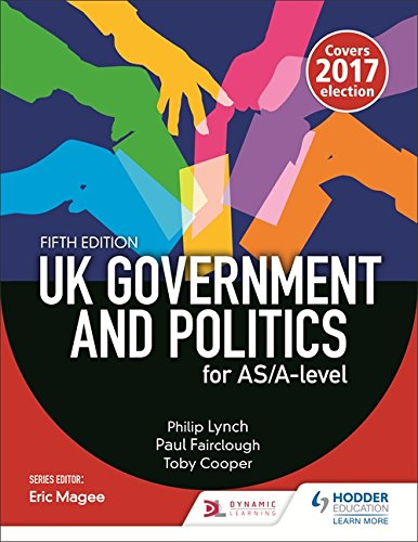 UK Government and Politics for AS/A-level (Fifth Edition) By Peter Fairclough