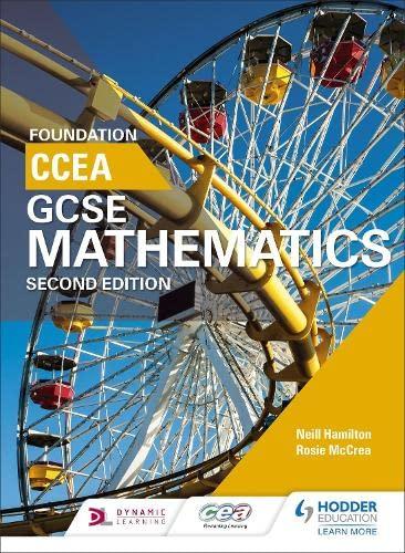 CCEA GCSE Mathematics Foundation for 2nd Edition By Neill Hamilton