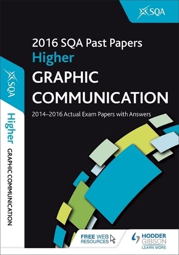 Higher Graphic Communication 2016-17 SQA Past Papers with Answer By SQA