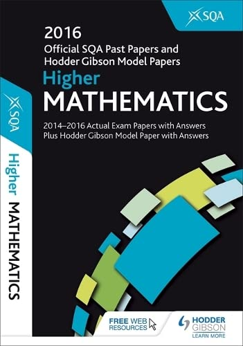 Higher Mathematics 2016-17 SQA Past Papers with Answers By SQA