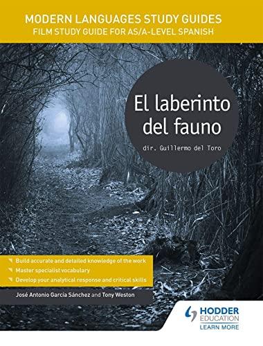 Modern Languages Study Guides: El laberinto del fauno: Film Study Guide for AS/A-level Spanish (Film and literature guides) By Jose Antonio Garcia Sanchez