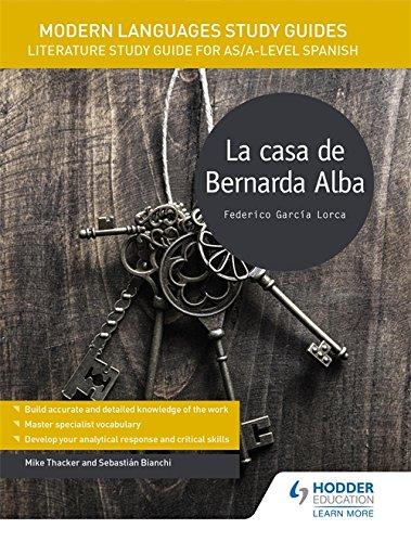 Modern Languages Study Guides: La casa de Bernarda Alba By Sebastian Bianchi
