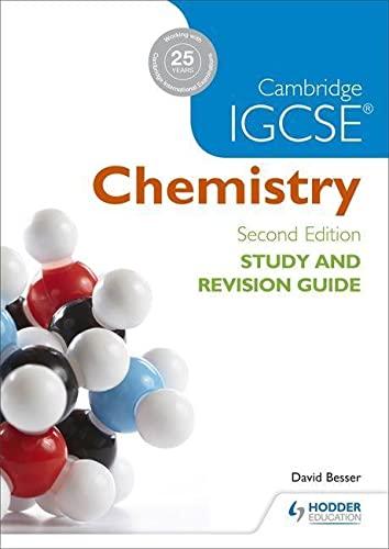 Cambridge IGCSE Chemistry Study and Revision Guide von David Besser