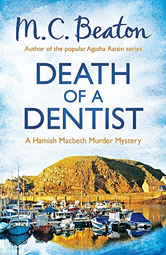 Death of a Dentist By M. C. Beaton