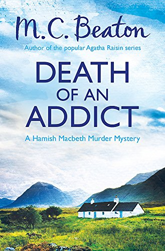 Death of an Addict By M.C. Beaton