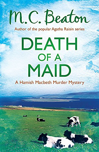 Death of a Maid (Hamish Macbeth) By M. C. Beaton
