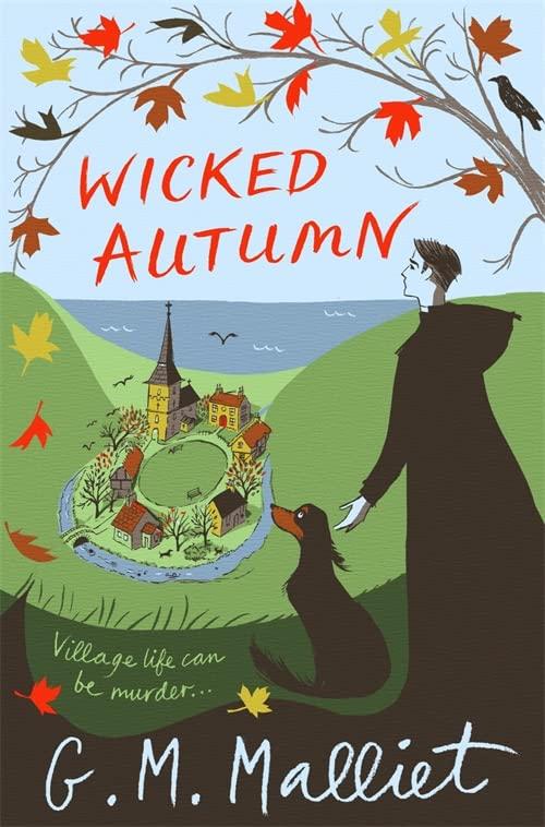 Wicked Autumn by G. M. Malliet