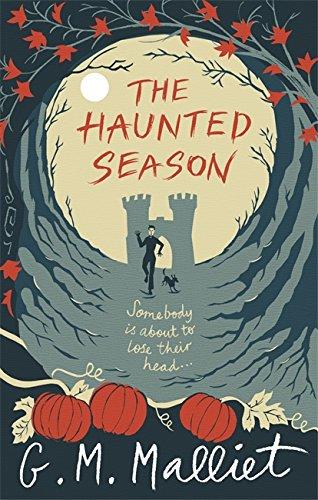 The Haunted Season (Max Tudor) By G. M. Malliet