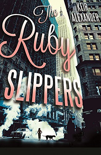 The Ruby Slippers by Keir Alexander
