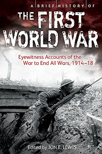 A Brief History of the First World War By Jon E. Lewis
