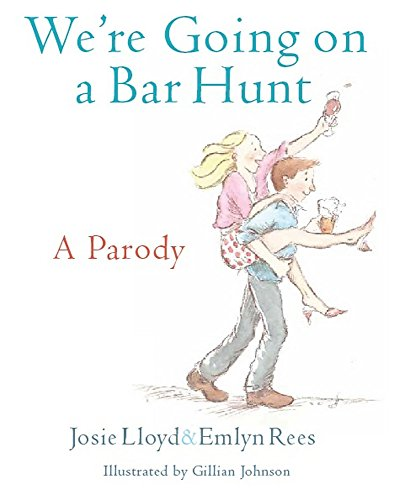 We're Going on a Bar Hunt: A Parody By Emlyn Rees