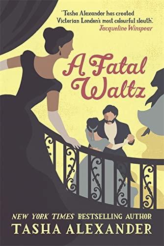 A Fatal Waltz by Tasha Alexander