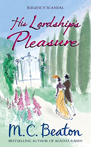His Lordship's Pleasure by M. C. Beaton