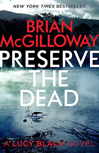 Preserve the Dead by Brian McGilloway