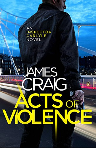 Acts of Violence by James Craig