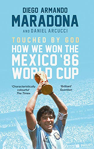 Touched By God von Diego Maradona