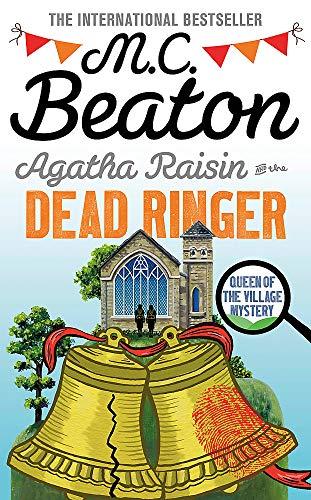 Agatha Raisin and the Dead Ringer By M. C. Beaton